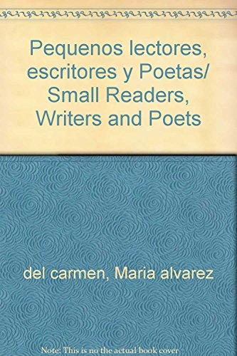 Pequenos lectores, escritores y Poetas/ Small Readers, Writers and Poets (Spanish Edition): ...