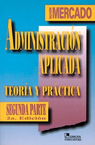 9789681860929: Administracion aplicada/ Applied Management (Spanish Edition)