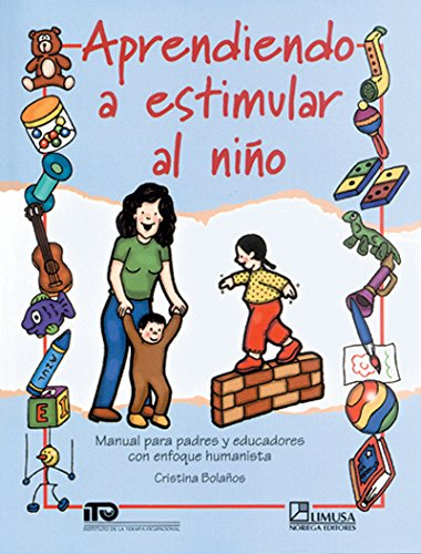 Aprendiendo A Estimular Al Nino/ Learning How