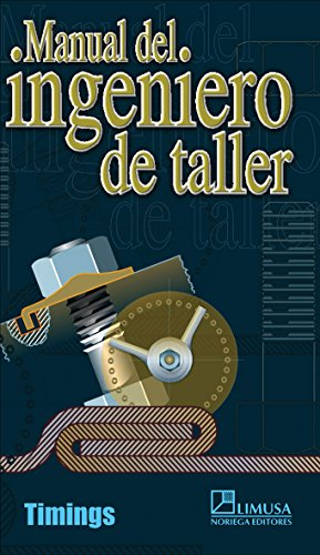 Manual del ingeniero de taller/ Workshop Engineer's: Timings, Roger