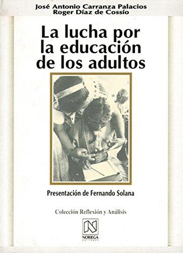 La lucha por la educacion de los: Carranza, Jose Antonio
