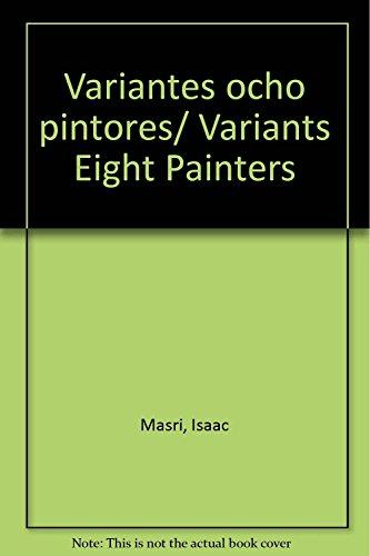 9789681861582: Variantes ocho pintores/Variants Eight Painters