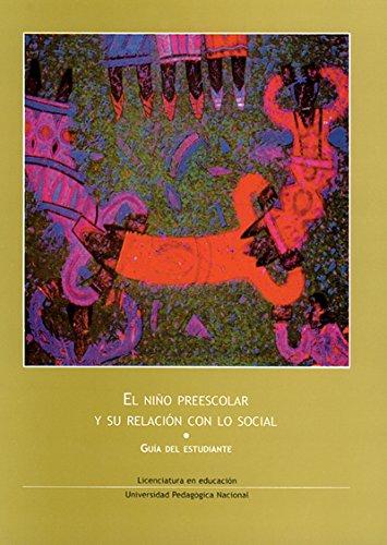 El nino preescolar y su relacion con: Jose Luis Canto