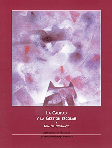 9789681862589: La calidad y la gestion escolar/ Quality and School Management (Spanish Edition)