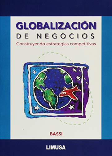 9789681862855: Globalizacion De Negocios / Business Globalization (Spanish Edition)