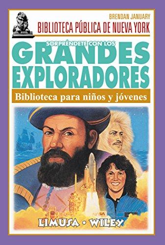 9789681862930: Sorprendete con los grandes exploradores/ Surprise Yourself with the Great Explorers: Biblioteca para ninos y jovenes (Biblioteca publica de Nueva York) (Spanish Edition)