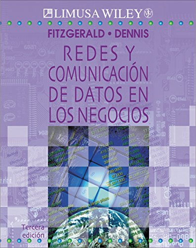 9789681863517: Redes y comunicacion de datos en los Negocios/ Networks and Comunication of Data in Business (Spanish Edition)