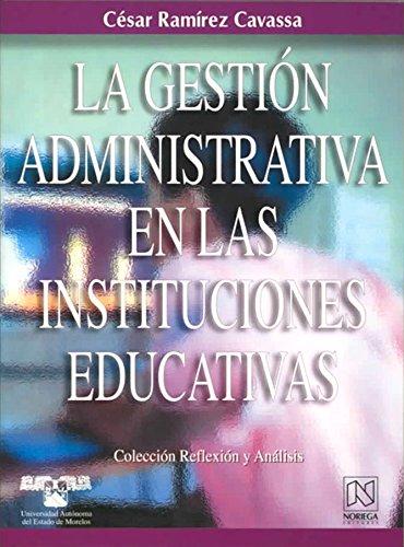 9789681863531: La gestion administrativa en las instituciones educativas/ Administrative Management In Educational Institutions