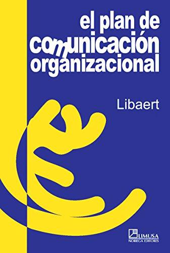 9789681863784: El plan de comunicacion organizacional/ Organizational Communication Plan: Como Definir Y Organizar La Estrategia De Comunicacion