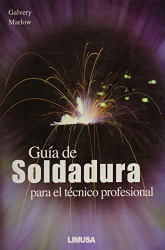9789681863876: Guia de Soldadura
