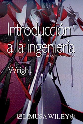 9789681864187: Introduccion A La Ingenieria/introduction To Engineering (Spanish Edition)
