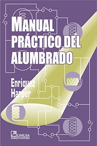 9789681864286: Manual Practico Del Alumbrado/ Practical Manual of Lighting