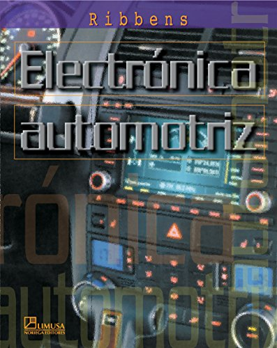 9789681864828: Electronica automotriz/ Understanding Automotive Electronics (Spanish Edition)