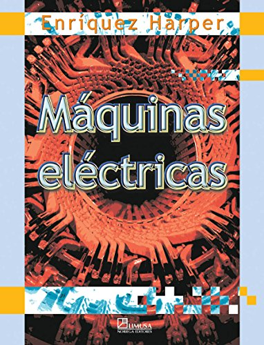 9789681865856: Maquinas electricas/ Electric Machines (Spanish Edition)