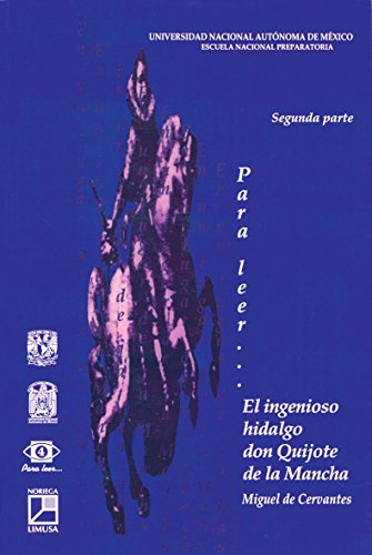 Para leer.el Ingenioso Hidalgo Don Quijote De: Luz Elena Diaz