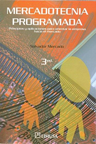 9789681866419: Mercadotecnia Programada/ Marketing Schedule (Spanish Edition)