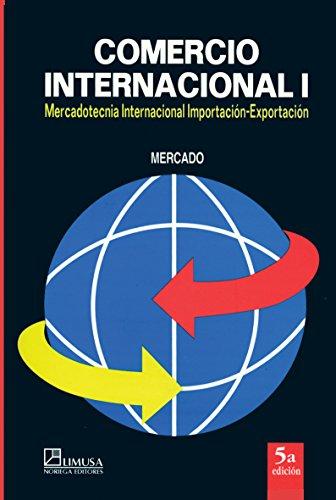 Comercio Internacional/ International Commerce: Mercadotencia Internacional Importacion-Exportacion: Mercado, Salvador
