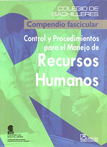 9789681866518: Control y procedimientos para el manejo de recursos humanos / Control and Procedures for Human Resource Management: Compendio Fascicular / Fascicle Compendium (Spanish Edition)