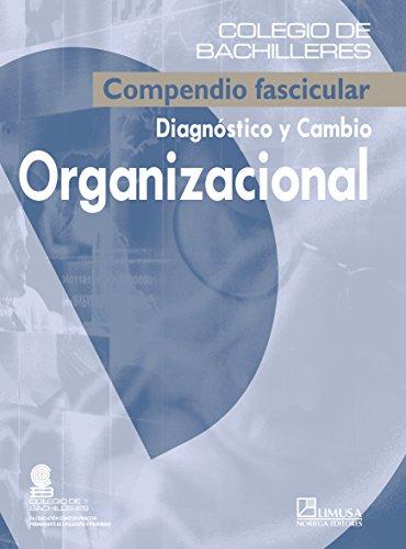 Diagnostico y cambio organizacional/ Diagnosis and Organizational: Cobach