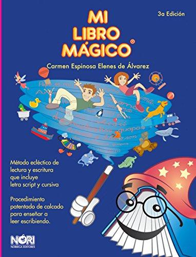 Mi libro magico/ My Magic Book (Spanish: Carmen Espinosa Elenes