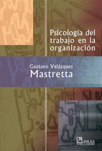 9789681867065: Psicologia del trabajo en la organizacion/ Psycology of Work in the Organization (Spanish Edition)