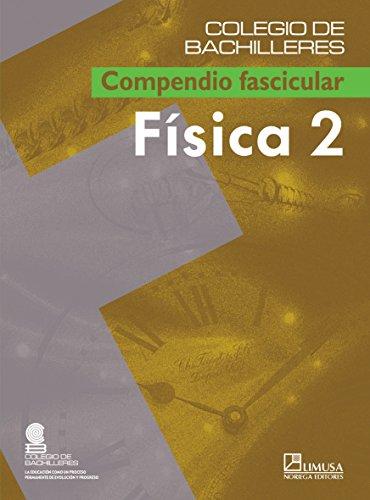 9789681867249: 2: Fisica/ Physics (Spanish Edition)