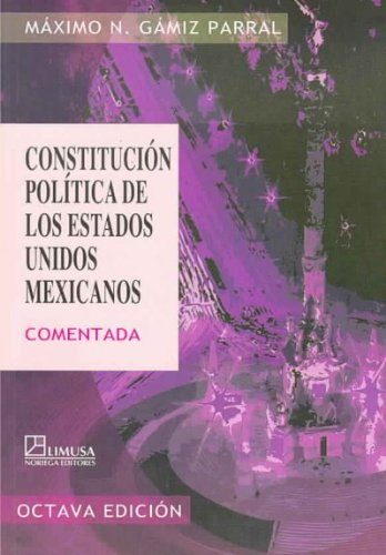 9789681868710: Constitucion Politica De Los Estados Unidos Mexicanos/ Political Constitution of the Mexican United States (Spanish Edition)