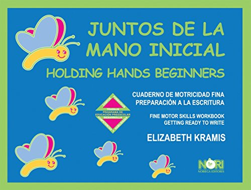 9789681868758: Juntos de la Mano Inicial / Holding Hands Beginners: Fine Motor Skills Workbook Getting Ready to Write