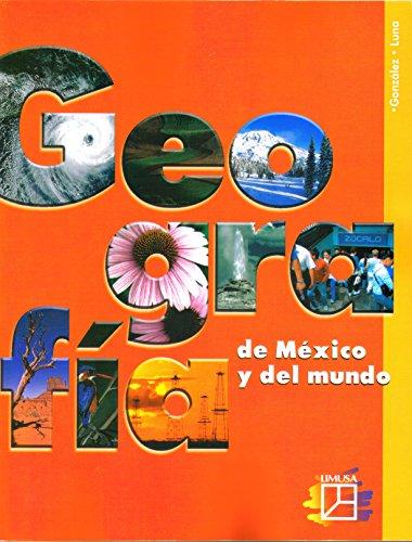 9789681869526: Geografia de Mexico y el mundo/ Geography of Mexico and The World (Spanish Edition)