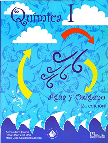 Quimica 1/ Chemistry 1: Agua Y Oxigeno (Spanish Edition): Rico, Antonio