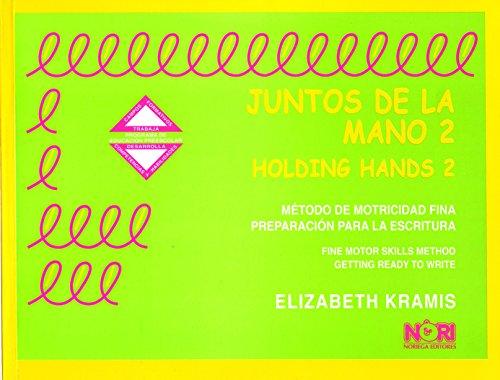 9789681870324: Juntos de la mano/ Holding Hands (Spanish Edition)