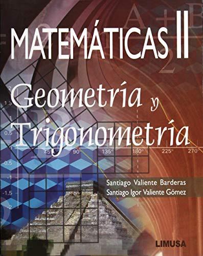 Matematicas/ Math: Geometria y trigonometria/ Geometry and: Barderas, Santiago Valiente,