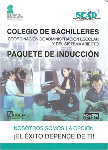 Paquete De Induccion/ Induction Package (Colegio De: Cobach