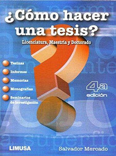 Cómo hacer una tesis? [Paperback] [Jan 01,: MERCADO H., DR.