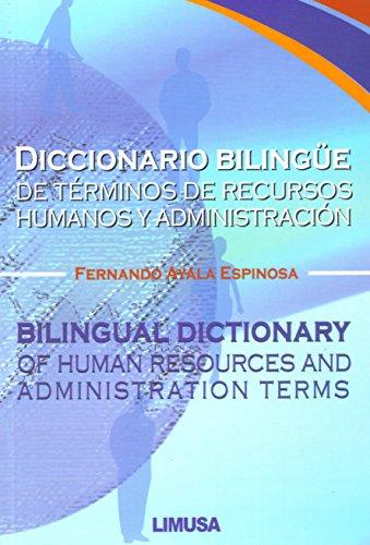 Diccionario bilingue de terminos de recursos humanos: Espinosa, Fernando Ayala