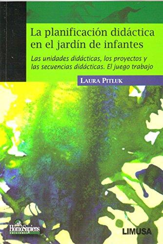 La planificacion didactica en el jardin de: Laura Pitluk