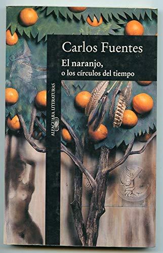 9789681901738: El naranjo, o los circulos del tiempo (Spanish Edition)