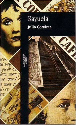 Rayuela (Spanish Edition)
