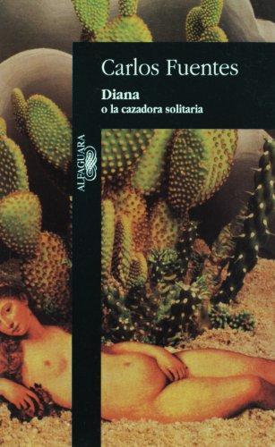 9789681902162: Diana o la cazadora solitaría