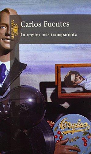 9789681902308: La Region Mas Transparente (Alfaguara) (Spanish Edition)