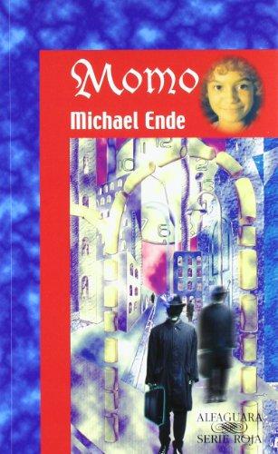Momo: O la extana historia de los: Michael Ende