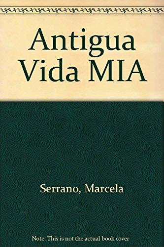 9789681902650: Antigua vida miasustituto isbn 956-150325