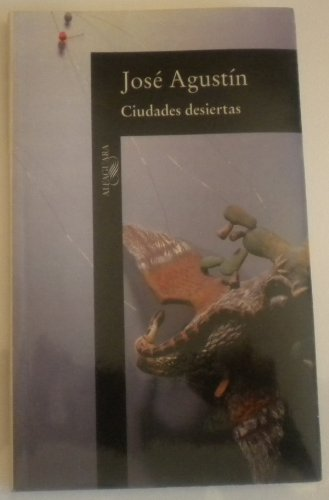 9789681902667: Ciudades Desiertas / Deserted Cities (Spanish Edition)