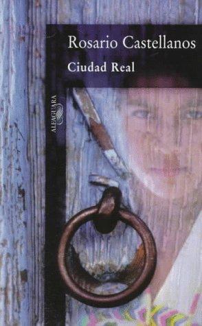 9789681903329: Ciudad Real (Spanish Edition)