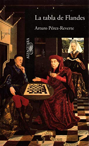 La Tabla de Flandes: Perez-Reverte, Arturo