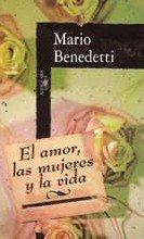 9789681903855: El Amor Las Mujeres Y La Vida (Spanish Edition)