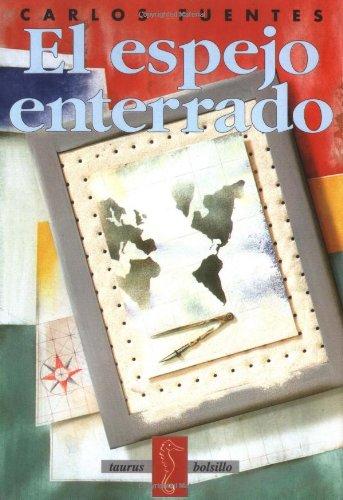 El espejo enterrado (Taurus Bolsillo) (Spanish Edition): Fuentes, Carlos