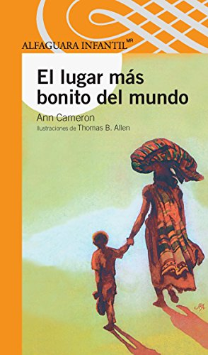 9789681904029: El Lugar Mas Bonito del Mundo = The Most Beautiful Place in the World (Serie Naranja)