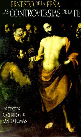 9789681904036: Las Controversias De LA Fe (Spanish Edition)