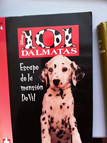 9789681904128: 101 Dalmatas - Escape de La Mansion de Vil